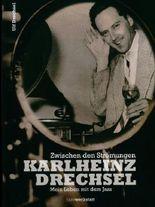 Karlheinz Drechsel, mein Leben mit dem Jazz