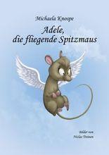 Adele, die fliegende Spitzmaus