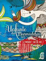 Atalante das Meermädchen schwimmt um die Welt