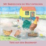 Mit Babyzeichen die Welt entdecken: Tiere auf dem Bauernhof