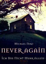 Never Again - Ich Bin Nicht Mehr Allein