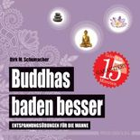 Buddhas baden besser