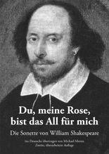 Du, meine Rose, bist das All für mich