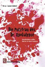 Die Putzfrau des Dr. Apokalypse