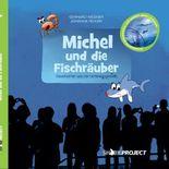 Michel und die Fischräuber