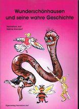 Wunderschönhausen und seine wahre Geschichte