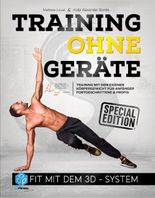 Training ohne Geräte: Fit mit dem 3D-System (Special-Edition)