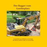 Der Bagger vom Goetheplatz