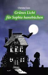 Grünes Licht für Sophie hanebüchen