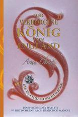 Der Verborgene König von England / Königin Viktorias Geheimer Erstgeborener Sohn