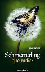 Schmetterling quo vadis?