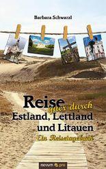Reise quer durch Estland, Lettland und Litauen