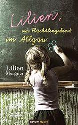 Lilien, ein Flüchtlingskind im Allgäu