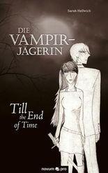 Die Vampirjägerin: Till the End of Time