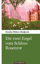 Die zwei Engel vom Schloss Rosenrot