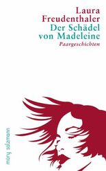 Der Schädel von Madeleine