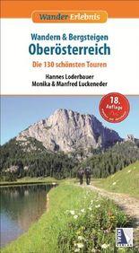 Wandern & Bergsteigen Oberösterreich - Die 130 schönsten Touren