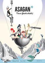 Asagan - neue Geschichte(n)