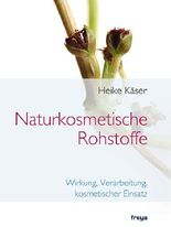 Naturkosmetische Rohstoffe