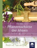 Pflanzenschätze der Ahnen