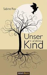 Unser anderes Kind