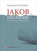 Jakob und Ingxenje
