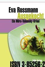 Ausgekocht: Ein Mira-Valensky-Krimi
