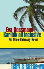 Karibik all inclusive: Ein Mira-Valensky-Krimi