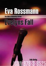 Evelyns Fall: Ein Mira-Valensky-Krimi