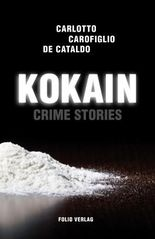 Kokain: Crime Stories