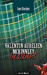 Valentin Aurelien McKinnley INSTINKT