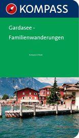 Gardasee Familienwanderungen - Kompass Wanderführer