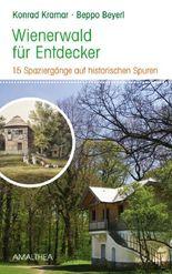 Wienerwald für Entdecker