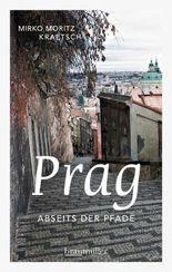 Prag abseits der Pfade