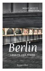 Berlin abseits der Pfade