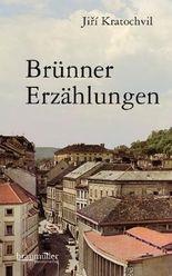 Brünner Erzählungen