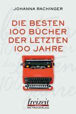 Die 100 besten Bücher der letzten 100 Jahre