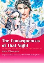 THE CONSEQUENCES OF THAT NIGHT (Mills & Boon comics)