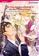 The Italian Billionaire's Secret Love-Child: Harlequin comics