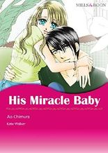 His Miracle Baby (Mills & Boon comics)