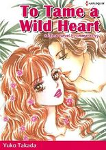 TO TAME A WILD HEART (Harlequin comics)