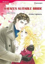 RAFAEL'S SUITABLE BRIDE (Harlequin comics)