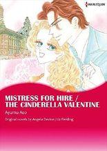 MISTRESS FOR HIRE / THE CINDERELLA VALENTINE (Harlequin comics)