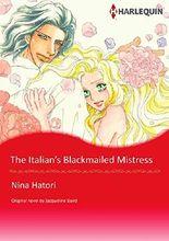 THE ITALIAN'S BLACKMAILED MISTRESS (Harlequin comics)