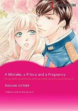 A MISTAKE, A PRINCE AND A PREGNANCY (Harlequin comics)