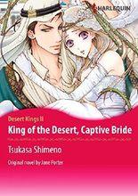KING OF THE DESERT, CAPTIVE BRIDE (Harlequin comics)