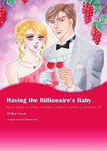 HAVING THE BILLIONAIRE'S BABY (Harlequin comics)