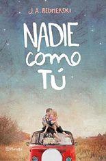 Nadie como tú (Spanish Edition)