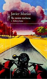 Tu Rostro Manana (You Will Betray Me Tomorrow) (Vol I) (Spanish Edition)