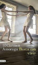 Basta con vivir (Volumen independiente) (Spanish Edition)